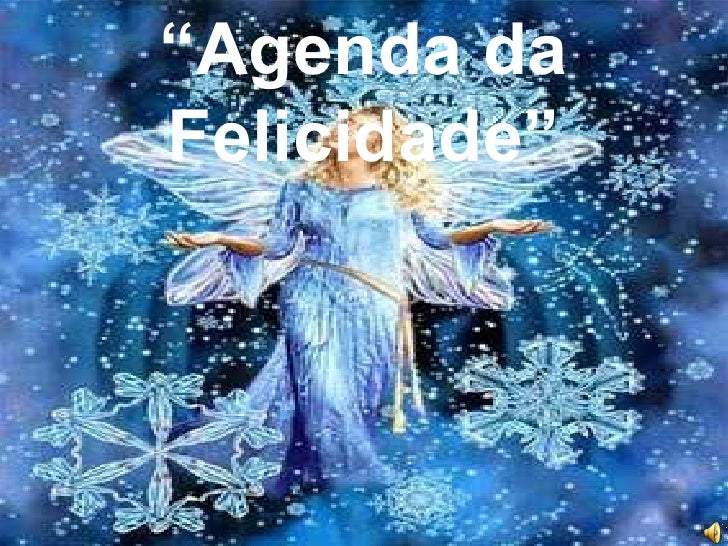 """""""Agenda da Felicidade""""<br />"""