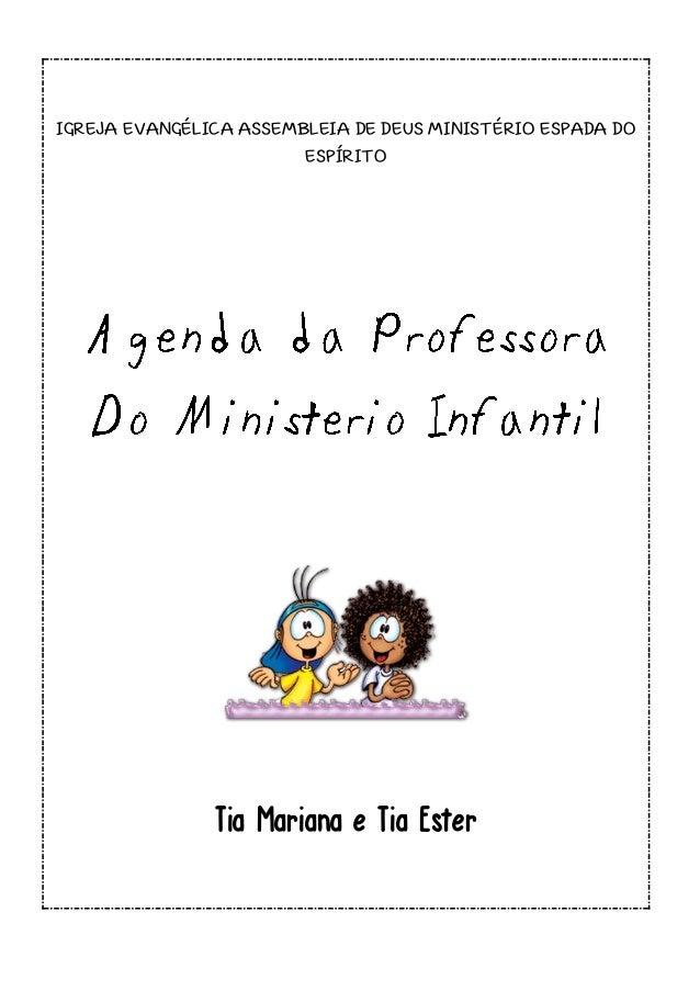 IGREJA EVANGÉLICA ASSEMBLEIA DE DEUS MINISTÉRIO ESPADA DO ESPÍRITO Tia Mariana e Tia Ester