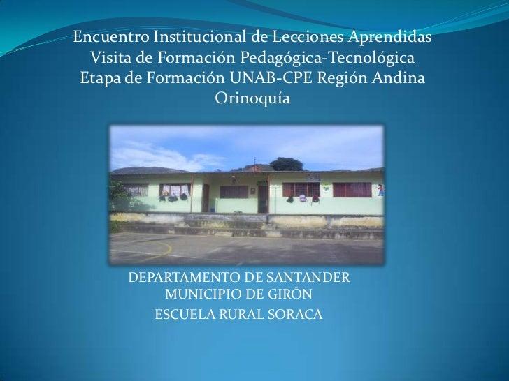 Encuentro Institucional de Lecciones Aprendidas<br />Visita de Formación Pedagógica-Tecnológica <br />Etapa de Formación U...