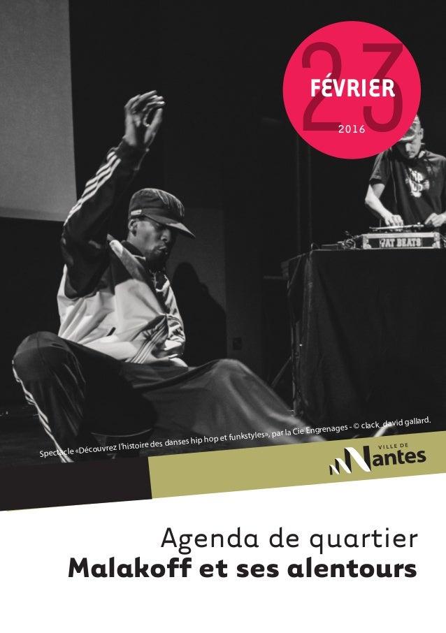 Agenda de quartier Malakoff et ses alentours 232016 FÉVRIER Spectacle «Découvrez l'histoire des danses hip hop et funkstyl...