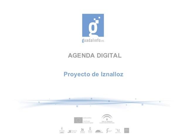 AGENDA DIGITALProyecto de Iznalloz