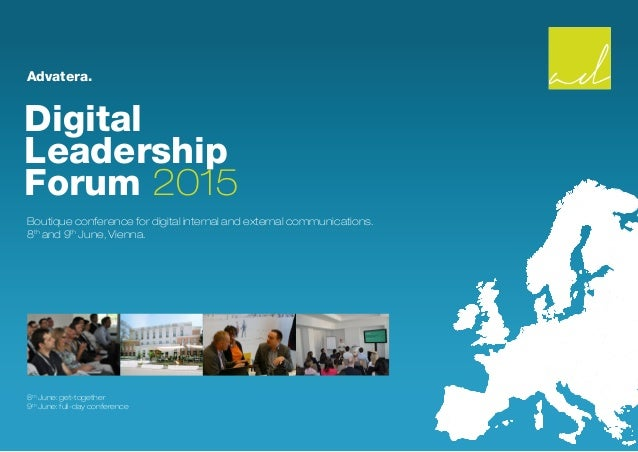 Advatera. Digital Leadership Forum 2015 Boutique conference for digital internal and external communications. 8th and 9th ...