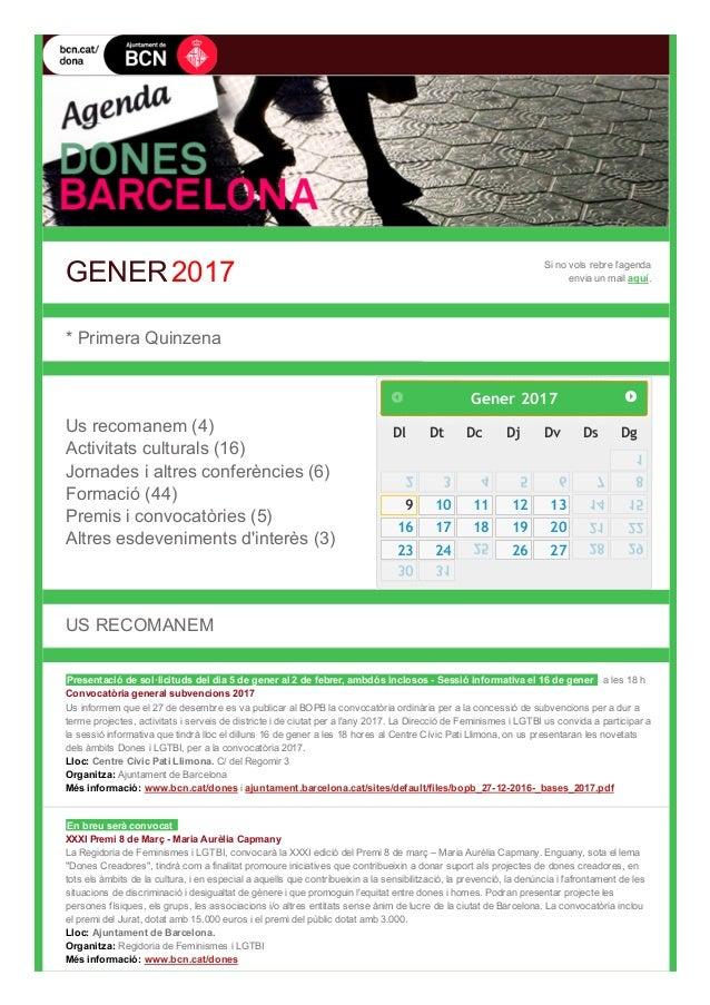 GENER2017 Sinovolsrebrel'agenda enviaunmailaquí.  *PrimeraQuinzena  Usrecomanem(4) Activitatsculturals(1...