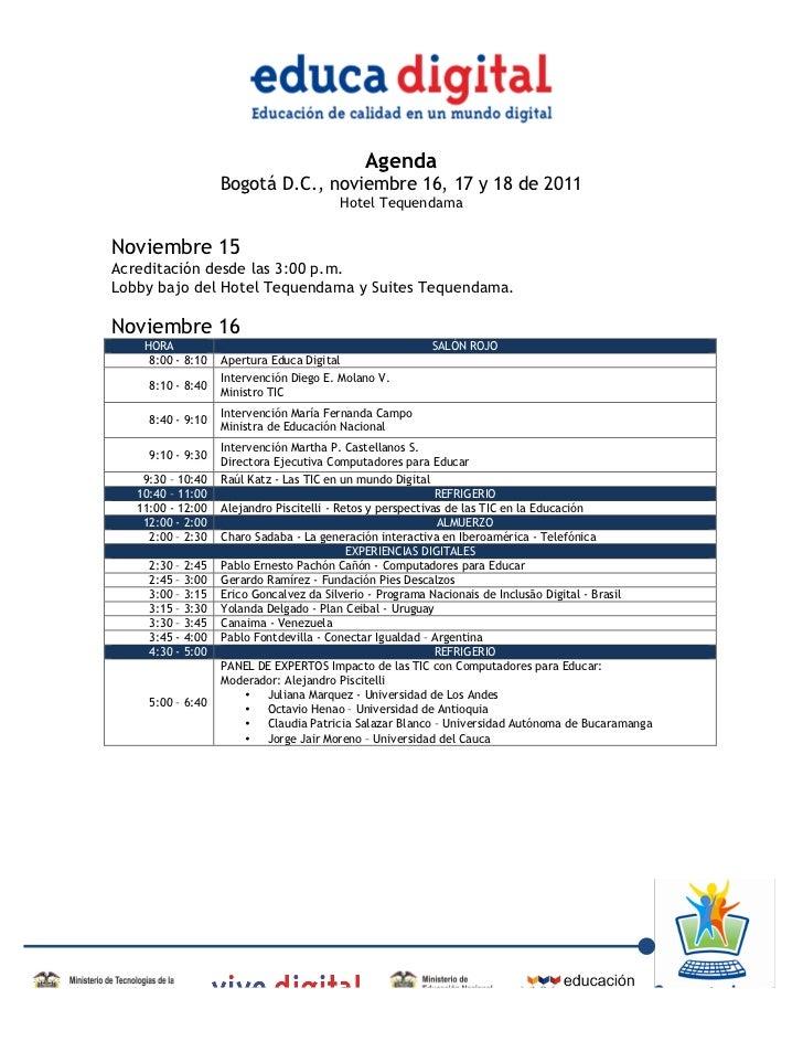 Agenda                           Bogotá D.C., noviembre 16, 17 y 18 de 2011                                               ...