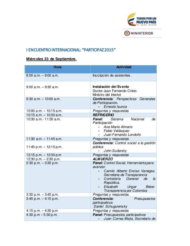 """I ENCUENTROINTERNACIONAL: """"PARTICIPAZ2015"""" Miércoles 23 de Septiembre. Hora Actividad 8:00 a.m. – 9:00 a.m. Inscripción de..."""