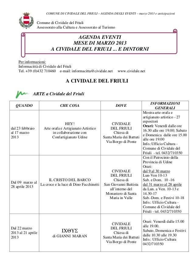 COMUNE DI CIVIDALE DEL FRIULI – AGENDA DEGLI EVENTI – marzo 2013 e anticipazioni                Comune di Cividale del Fri...