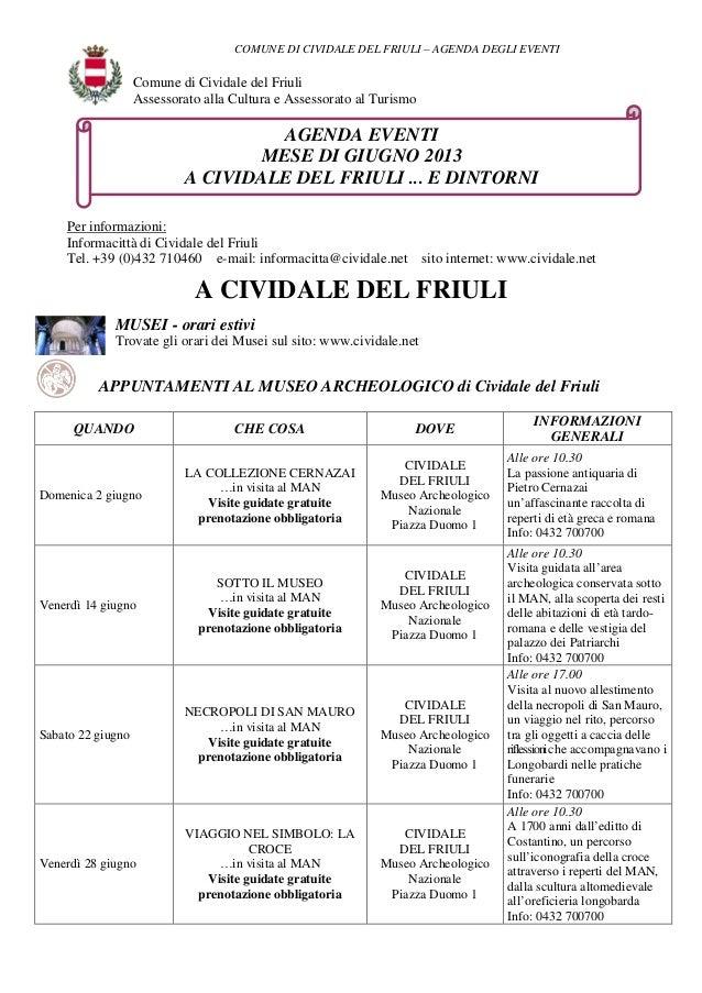 COMUNE DI CIVIDALE DEL FRIULI – AGENDA DEGLI EVENTIComune di Cividale del FriuliAssessorato alla Cultura e Assessorato al ...