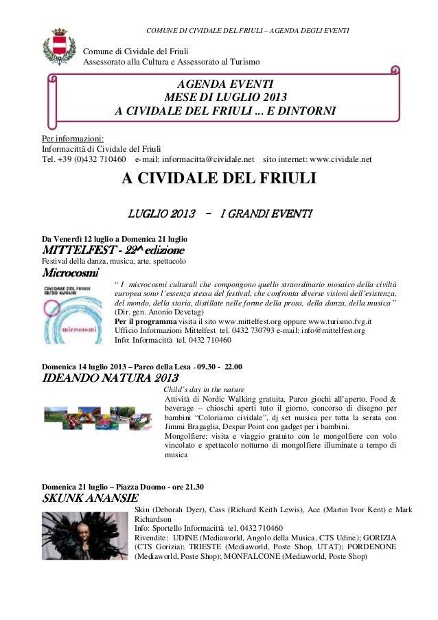 COMUNE DI CIVIDALE DEL FRIULI – AGENDA DEGLI EVENTI Comune di Cividale del Friuli Assessorato alla Cultura e Assessorato a...