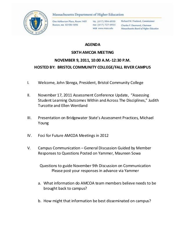 AGENDASIXTH AMCOA MEETINGNOVEMBER 9, 2011, 10:00 A.M.-12:30 P.M.HOSTED BY: BRISTOL COMMUNITY COLLEGE/FALL RIVER CAMPUSI. W...