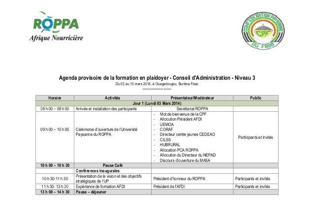 Agenda provisoire de la formation en plaidoyer - Conseil d'Administration - Niveau 3 Du 03 au 10 mars 2014, à Ouagadougou,...