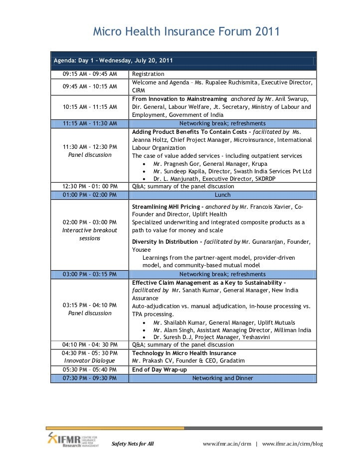 Micro Health Insurance Forum 2011Agenda: Day 1 - Wednesday, July 20, 2011  09:15 AM - 09:45 AM        Registration        ...