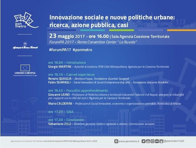 Agenzia per la Coesione Territoriale | Autorità di Gestione PON Città Metropolitane 2014-2020 www.ponmetro.it @ponmetro142...