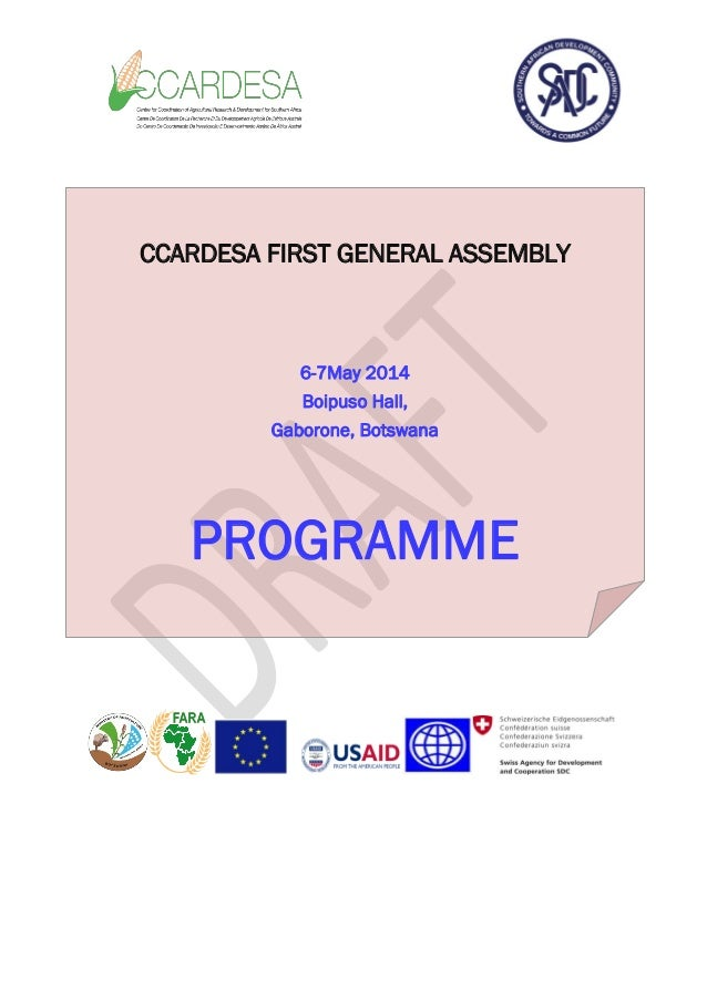 CCARDESA FIRST GENERAL ASSEMBLY 6-7May 2014 Boipuso Hall, Gaborone, Botswana PROGRAMME