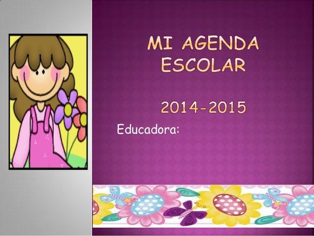 Educadora: