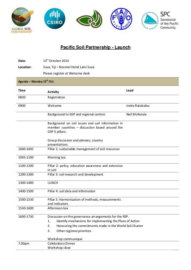 Pacific Soil Partnership - Launch Date: 13th October 2014 Location: Suva, Fiji – Novotel Hotel Lami Suva Please register a...
