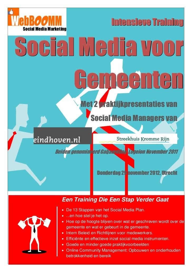 Intensieve Training Social Media MarketingSocial Media voor      Gemeenten                                Met 2 praktijkpr...