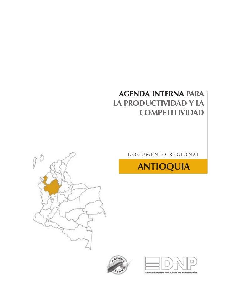 AGENDA INTERNA PARALA PRODUCTIVIDAD Y LA      COMPETITIVIDAD   Documento regional     ANTIOQUIA
