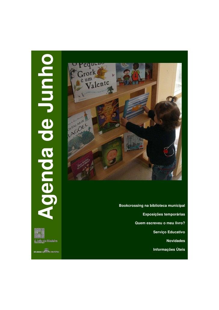 Agenda de Junho                       Bookcrossing na biblioteca municipal                                Exposições tempo...