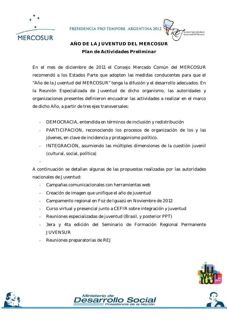 AÑO DE LA JUVENTUD DEL MERCOSUR                          Plan de Actividades PreliminarEn el mes de diciembre de 2011 el C...