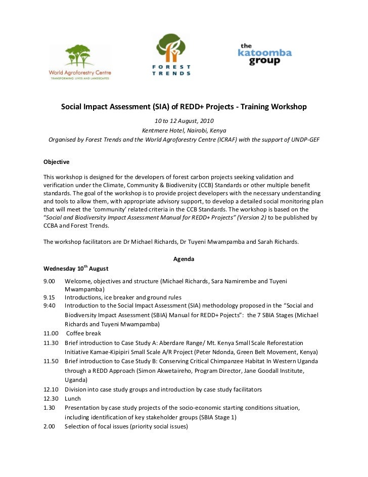 Social Impact Assessment (SIA) of REDD+ Projects - Training Workshop                                      10 to 12 August,...