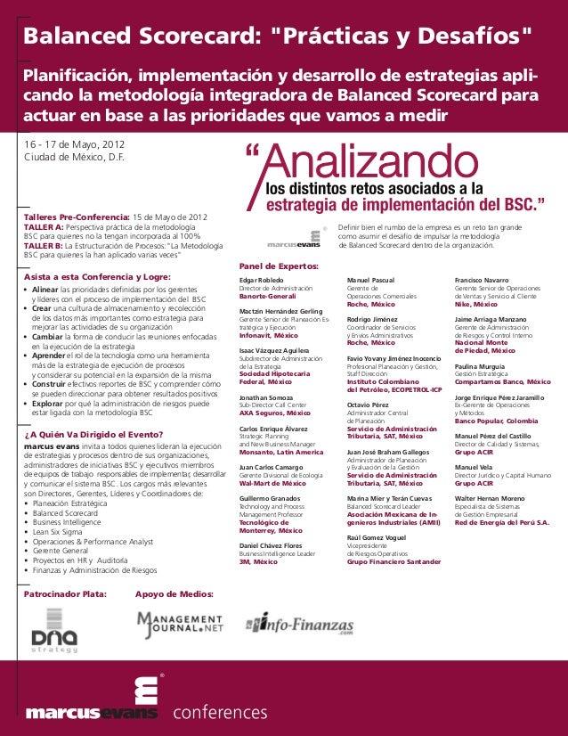 16 - 17 de Mayo, 2012 Ciudad de México, D.F. Asista a esta Conferencia y Logre: • Alinear las prioridades definidas por lo...