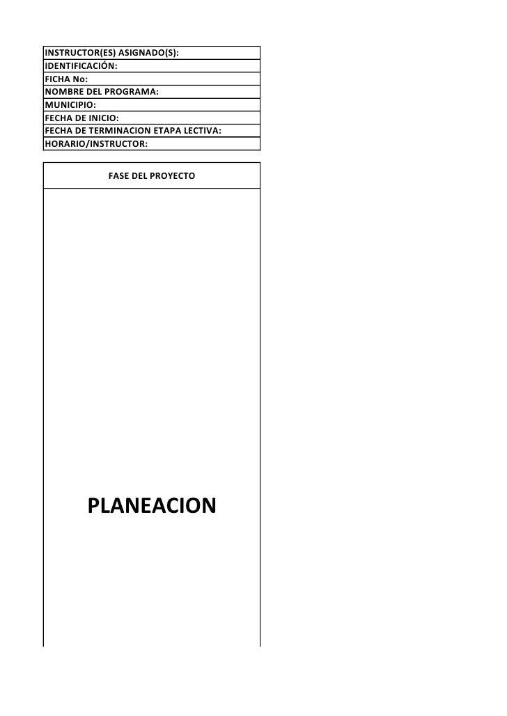INSTRUCTOR(ES) ASIGNADO(S):IDENTIFICACIÓN:FICHA No:NOMBRE DEL PROGRAMA:MUNICIPIO:FECHA DE INICIO:FECHA DE TERMINACION ETAP...