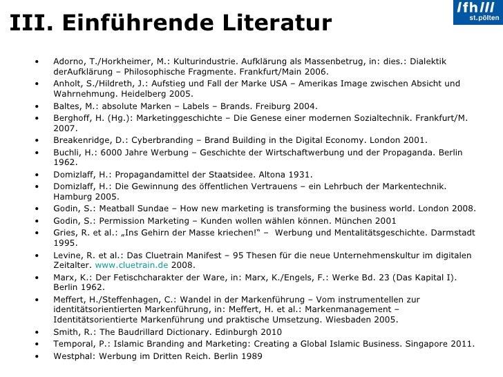 III. Einführende Literatur <ul><li>Adorno, T./Horkheimer, M.: Kulturindustrie. Aufklärung als Massenbetrug, in: dies.: Dia...