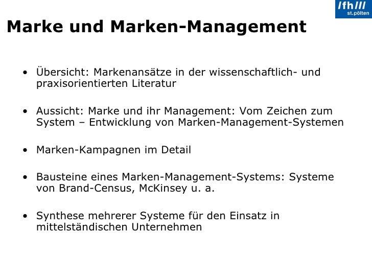 Marke und Marken-Management <ul><li>Übersicht: Markenansätze in der wissenschaftlich- und praxisorientierten Literatur  </...