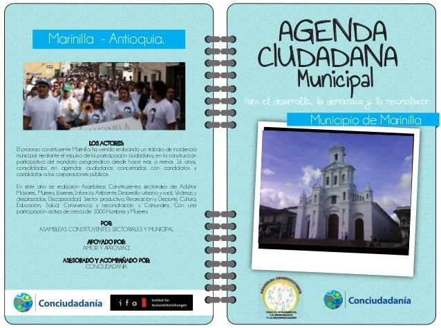 Para el desarrollo, la democracia y la reconciliación AGENDA CIUDADANA Municipal Marinilla - Antioquia. Municipio de Marin...