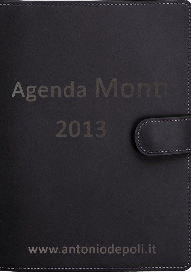 #AGENDA MONTI CAMBIARE L'ITALIA, RIFORMARE L'EUROPA                                 controllate, la crescita economica e l...