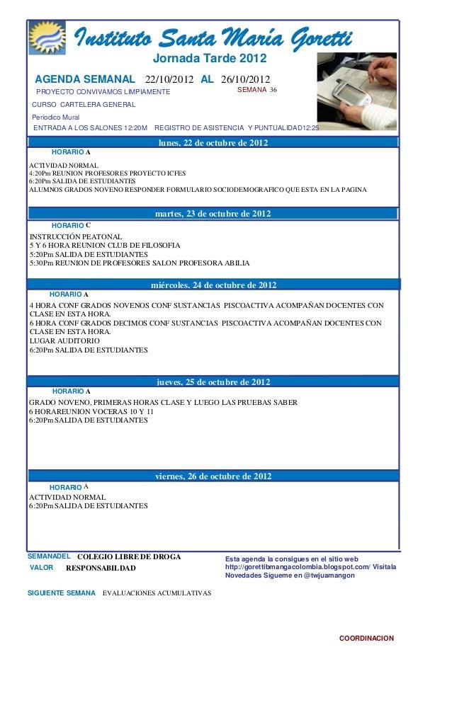 Instituto Santa María Goretti                                Jornada Tarde 2012 AGENDA SEMANAL 22/10/2012 AL 26/10/2012  P...