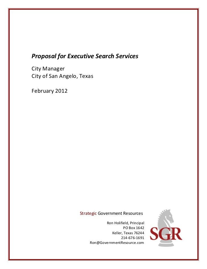 Proposal for Executive Search ServicesCity ManagerCity of San Angelo, TexasFebruary 2012                   Strategic Gover...