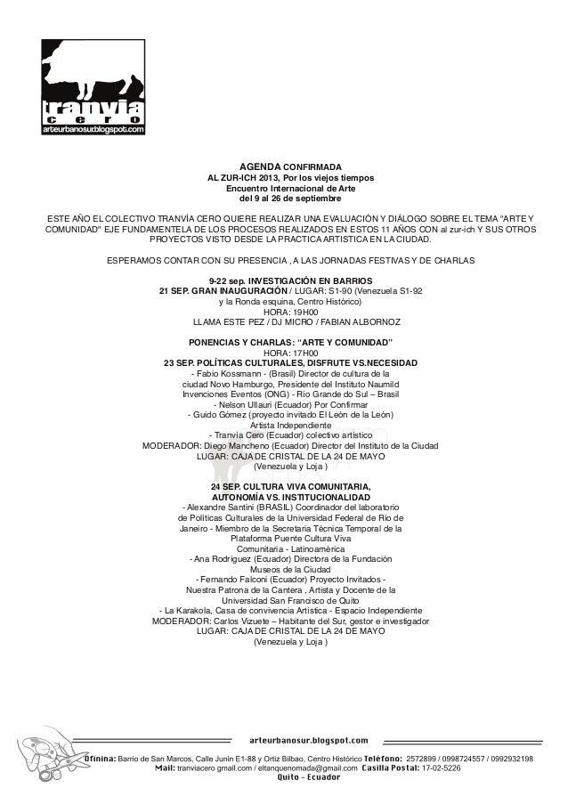 AGENDA CONFIRMADA AL ZUR-ICH 2013, Por los viejos tiempos Encuentro Internacional de Arte del 9 al 26 de septiembre ESTE A...