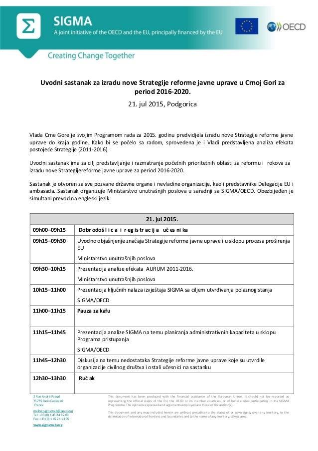 Uvodni sastanak za izradu nove Strategije reforme javne uprave u Crnoj Gori za period 2016-2020. 21. jul 2015, Podgorica V...