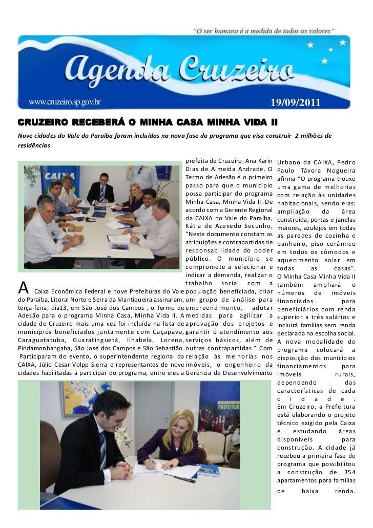 www.cruzeiro.sp.gov.br                                                                 19/09/2011CRUZEIRO RECEBERÁ O MINHA...