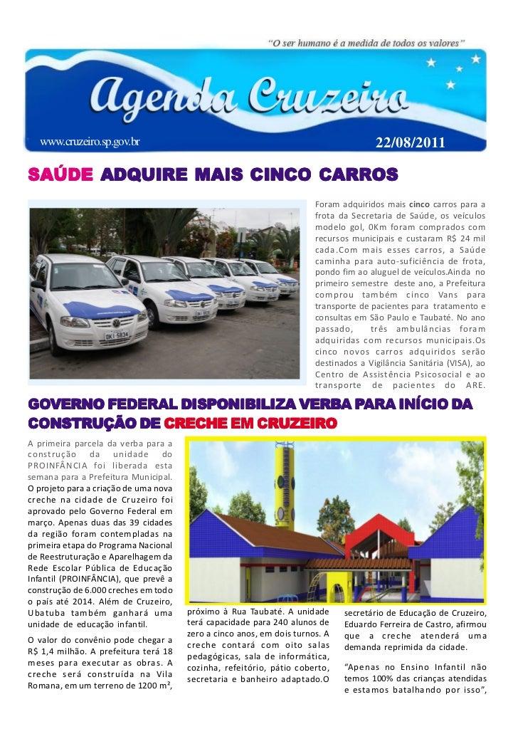 www.cruzeiro.sp.gov.br                                                              22/08/2011SAÚDE ADQUIRE MAIS CINCO CAR...