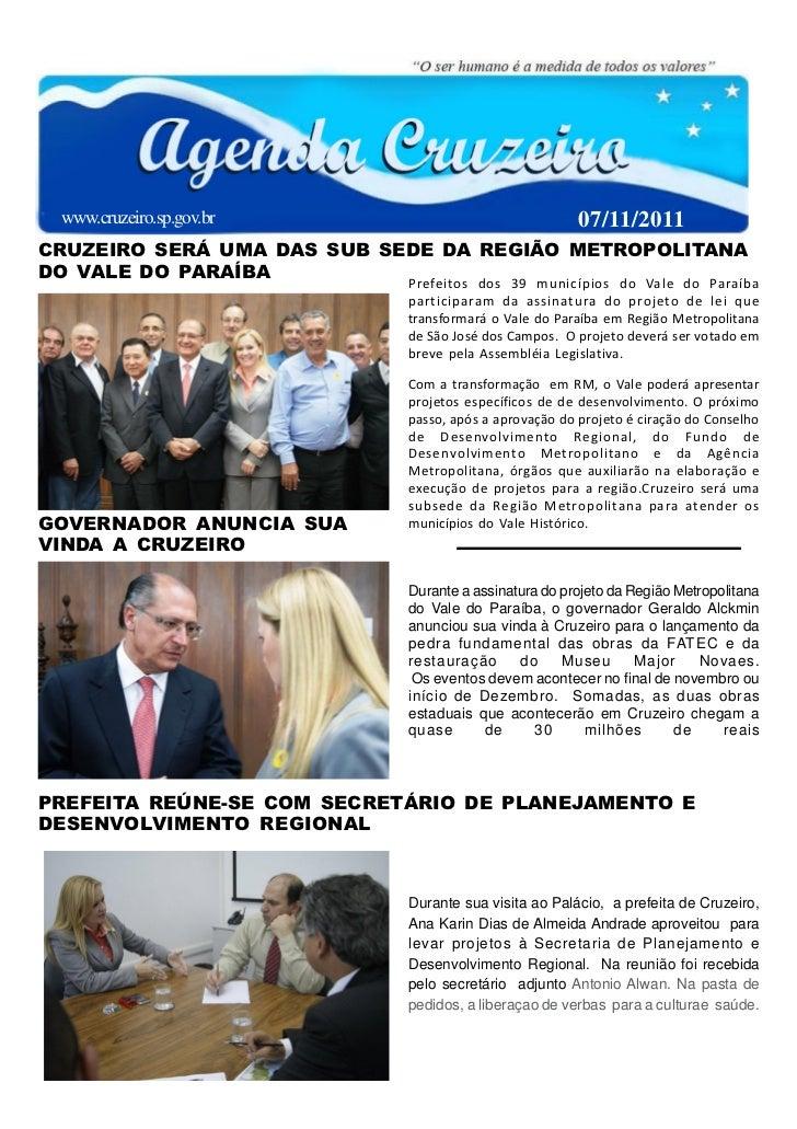 www.cruzeiro.sp.gov.br                                07/11/2011CRUZEIRO SERÁ UMA DAS SUB SEDE DA REGIÃO METROPOLITANADO V...