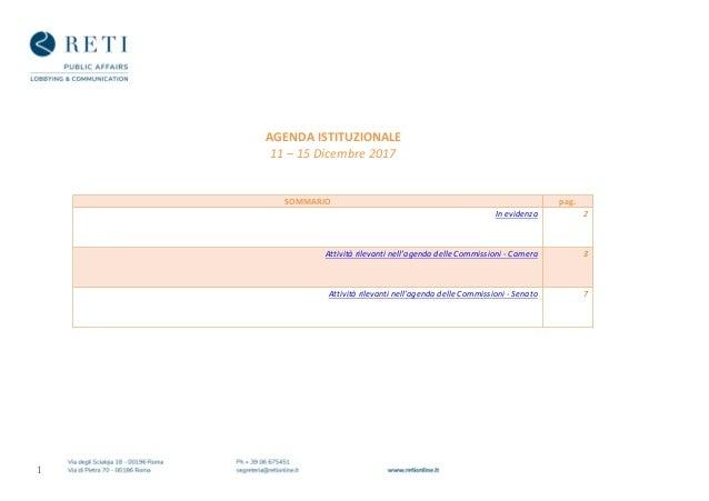 1    AGENDAISTITUZIONALE 11–15Dicembre2017    SOMMARIO pag. Inevidenza 2 Attivitàrilevantinell'ag...