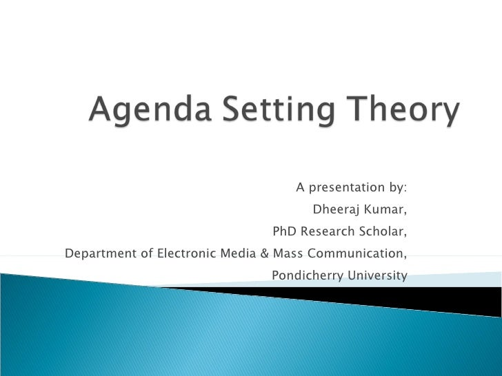 agenda setting theroy The agenda setting theory is therefore considered to be highly relevant and helps members of the society and the community at large to understand what is going on around them.