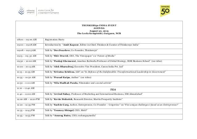 THINKERS50 INDIA EVENT AGENDA August 30, 2013 The Leela Kempinski, Gurgaon, NCR 08:00 – 09:00 AM Registration Starts 09:00...