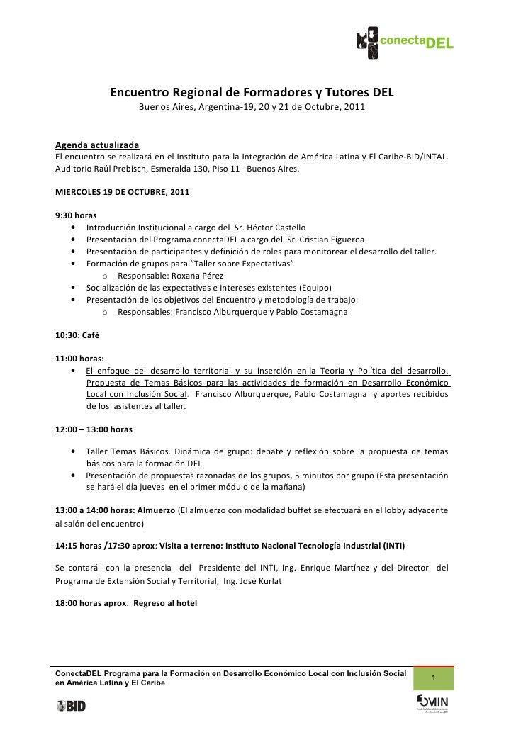 Encuentro Regional de Formadores y Tutores DEL                      Buenos Aires, Argentina-19, 20 y 21 de Octubre, 2011Ag...