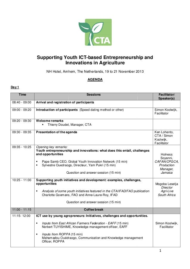 Supporting Youth ICT based Entrepreneurship and ICT-based Innovations in Agriculture NH Hotel, Arnhem, The Netherlands, 19...