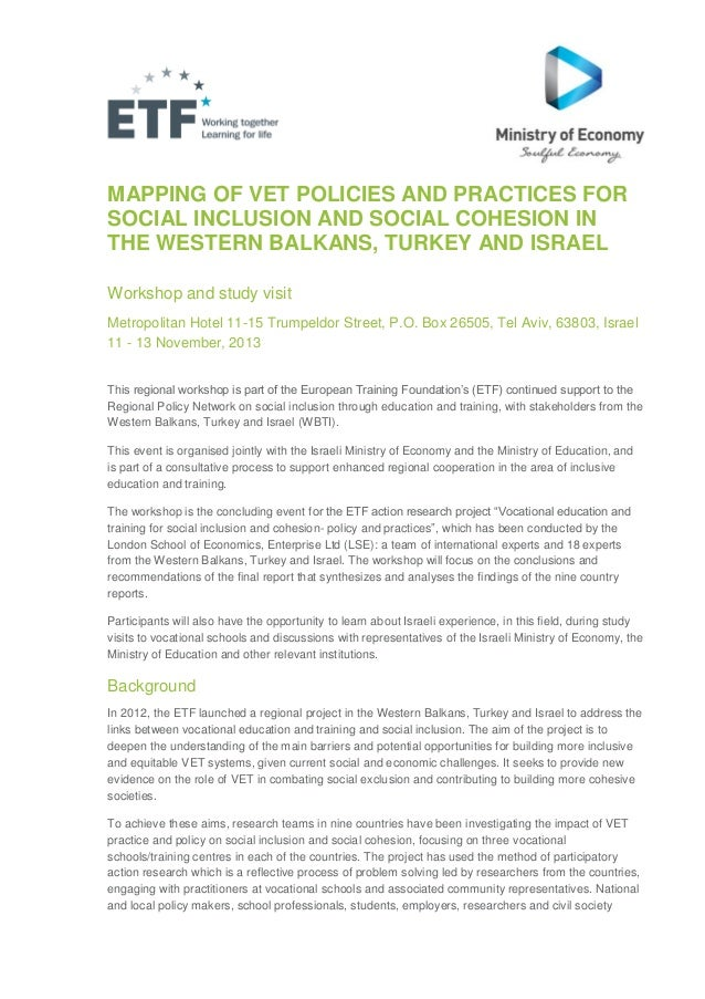 MAPPING OF VET POLICIES AND PRACTICES FOR SOCIAL INCLUSION AND SOCIAL COHESION IN THE WESTERN BALKANS, TURKEY AND ISRAEL W...