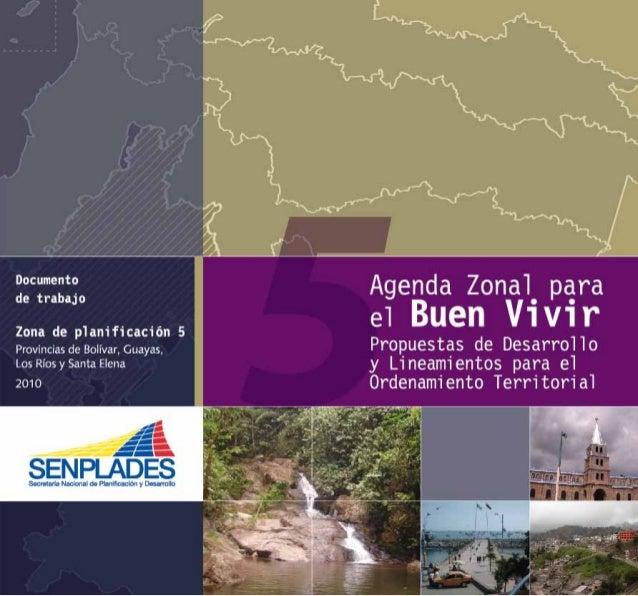 Zona 1 Zona 2 Zona 3 Zona 4 Galápagos Zona 5 Zona 6 Zona 7 5Provincias de Bolívar, Guayas, Los Ríos y Santa Elena Zona de ...
