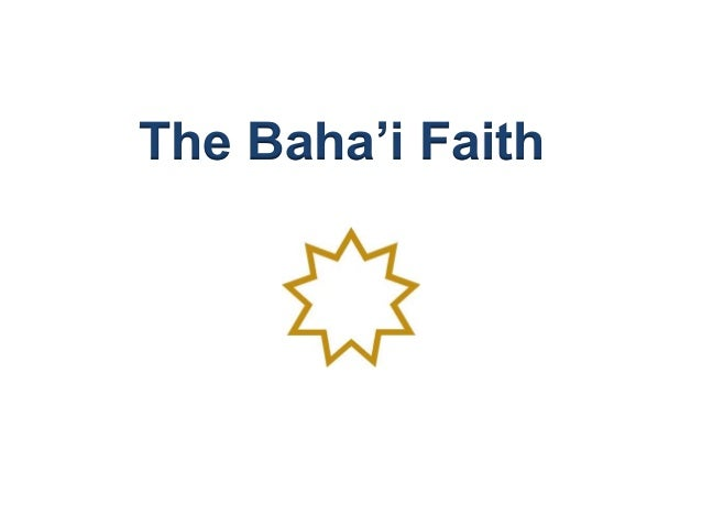 The Baha'i Faith