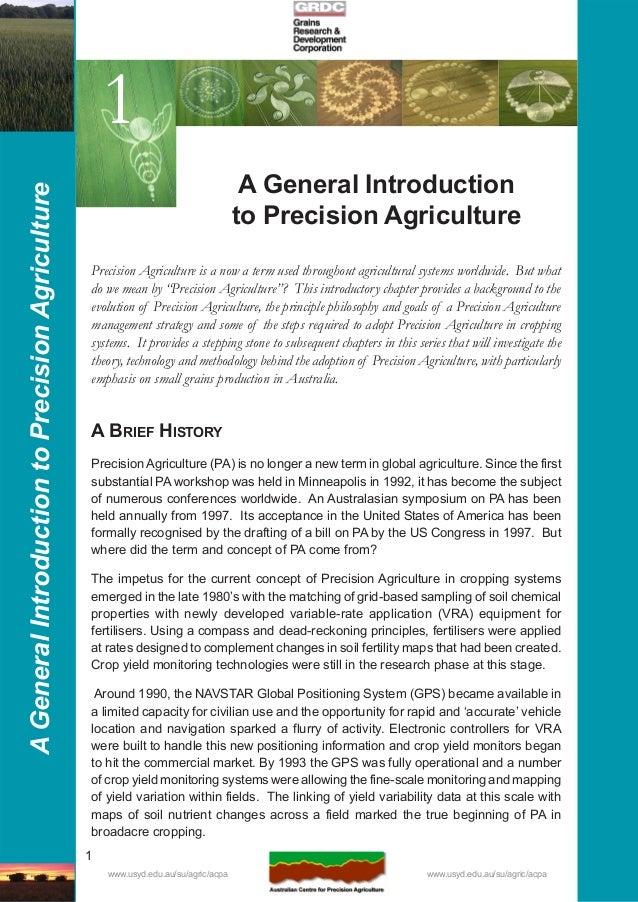 1 AGeneralIntroductiontoPrecisionAgriculture www.usyd.edu.au/su/agric/acpa www.usyd.edu.au/su/agric/acpa A BRIEF HISTORY P...