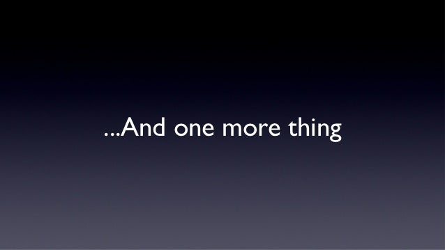 A generic apple steve jobs style keynote address presentation d one more thing toneelgroepblik