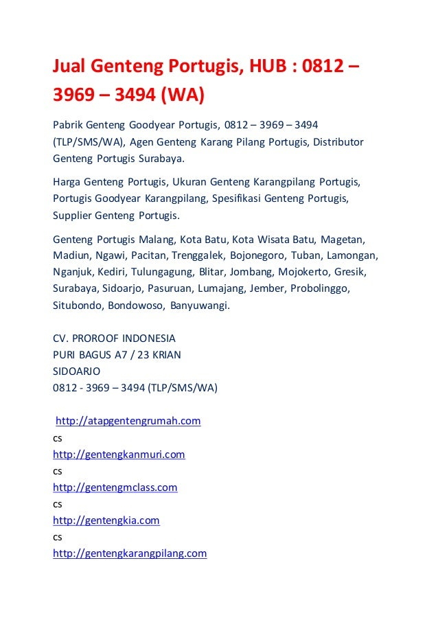 Jual Genteng Portugis, HUB : 0812 – 3969 – 3494 (WA) Pabrik Genteng Goodyear Portugis, 0812 – 3969 – 3494 (TLP/SMS/WA), Ag...