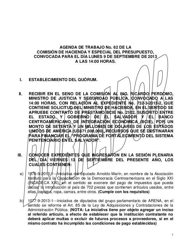 1 AGENDA DE TRABAJO No. 62 DE LA COMISIÓN DE HACIENDA Y ESPECIAL DEL PRESUPUESTO, CONVOCADA PARA EL DÍA LUNES 9 DE SEPTIEM...