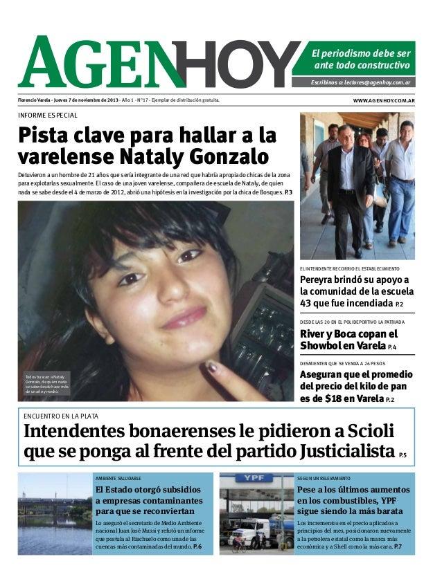 El periodismo debe ser ante todo constructivo Escribinos a: lectores@agenhoy.com.ar  www.agenhoy.com.ar  Florencio Varela ...